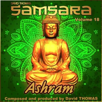 David Thomas - Samsara, Vol. 18 (Ashram) (2018)