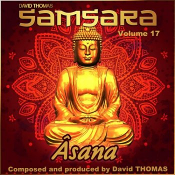 Samsara (David Thomas)  - Asana, Vol. 17 (2018)