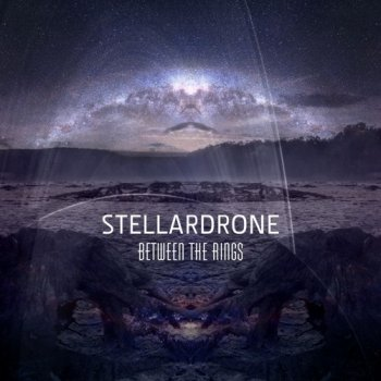 Stellardrone - Between The Rings (2017)