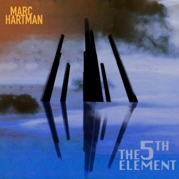 Marc Hartman - The 5th Element (2018)