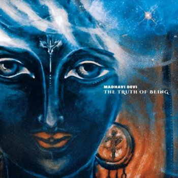Madhavi Devi - The Truth of Being (2018)