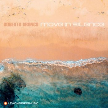 Roberto Bronco - Move in Silence (2018)