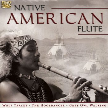 Ojibway People - Native American Flute (2016)