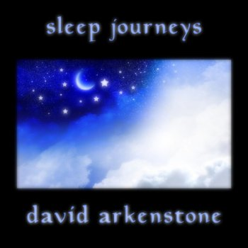 David Arkenstone - Sleep Journeys (2018)