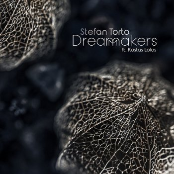 Stefan Torto - DreamMakers (2018)