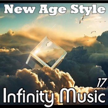 New Age Style - Infinity Music 17 (2018)