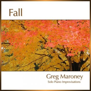 Greg Maroney - Fall (2018)