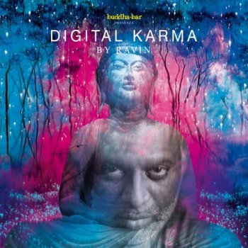 Ravin - Buddha Bar Presents Digital Karma (2018)