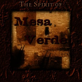 Ah nee mah - The Spirit of Mesa Verde (2000)