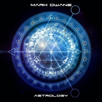 Mark Dwane - Astrology (2018)