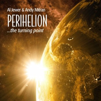 Al Jewer & Andy Mitran - Perihelion (2018)
