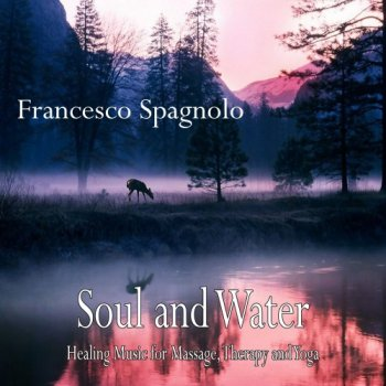 Francesco Spagnolo - Soul and Water (2018)