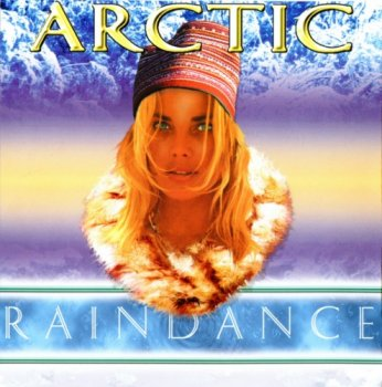 Arctic Raindance - The Sound Of The Fjords (1998)