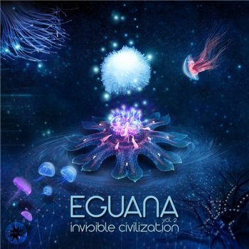 Eguana - Invisible Civilization Vol. 2 (2018)
