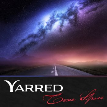 Yarred - Cross Space (2013)