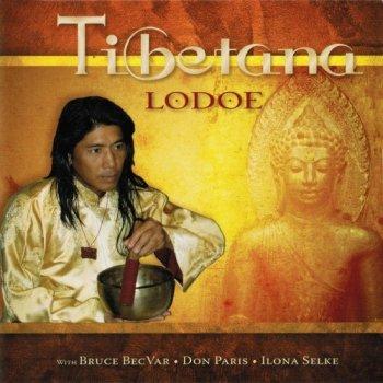 Lodoe, Bruce Becvar, Don Paris & Ilona Selke - Tibetana (2018)