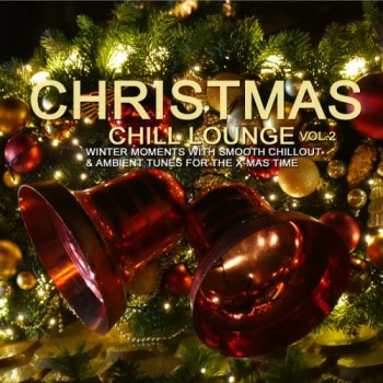 Christmas Chill Lounge, Vol. 2 (2018)
