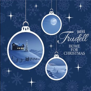 Patrick Trudell - Home for Christmas (2018)
