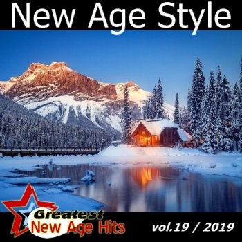 New Age Style - Greatest New Age Hits, Vol. 19 (2019)