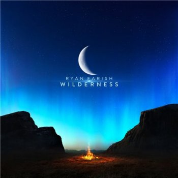 Ryan Farish - Wilderness (2018)