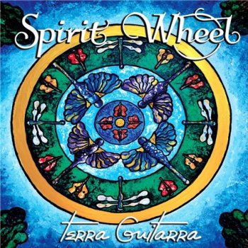 Terra Guitarra - Spirit Wheel (2018)