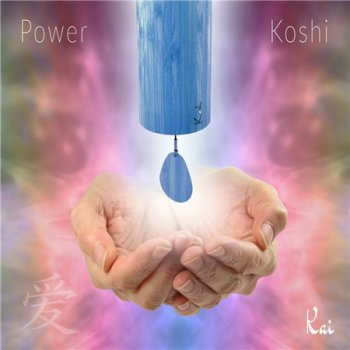 Kai - Power Koshi (2018)