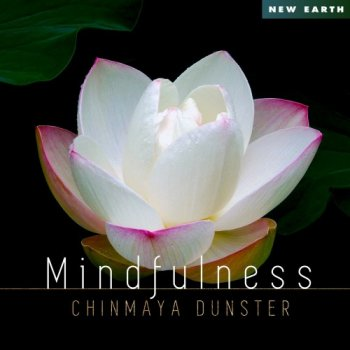 Chinmaya Dunster - Mindfulness (2019)