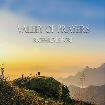 Richard Le Fort - Valley of Prayers (2019)