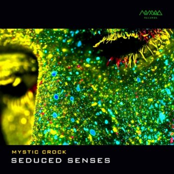 Mystic Crock - Seduced Senses (2019)
