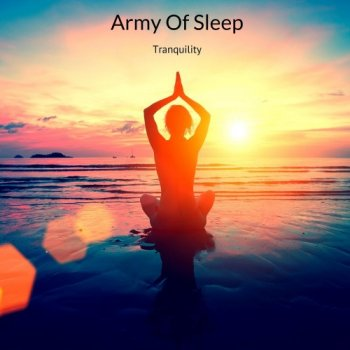 Army of Sleep - Tranquility (2019)