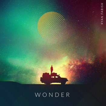 Ryan Farish - Wonder (2019)