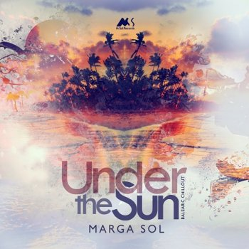 Marga Sol - Under The Sun (2018)