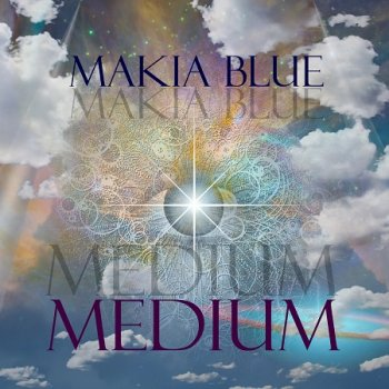Makia Blue - Medium (2019)