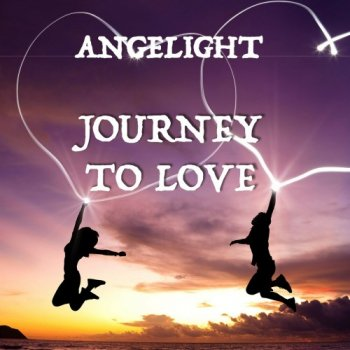 Angelight - Journey to Love (2019)