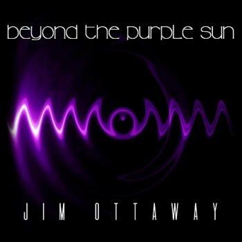 Jim Ottaway - Beyond the Purple Sun (2019)