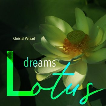 Christel Veraart - Lotus Dreams (2019)
