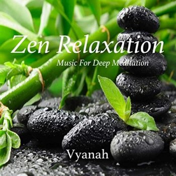 Vyanah - Zen Relaxation (2019)