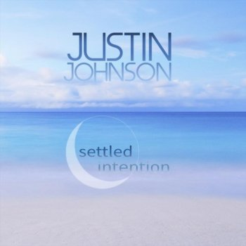 Justin Johnson - Settled Intention (2019)