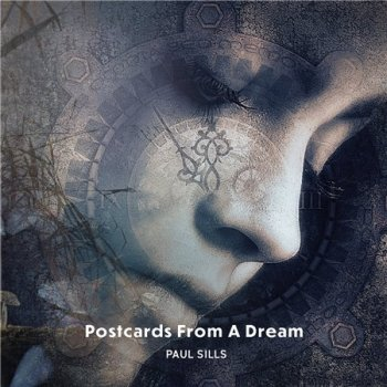 Paul Sills - Postcards from a Dream (2019)