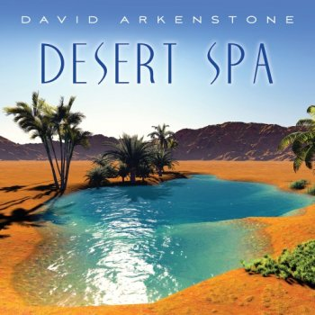David Arkenstone - Desert Spa (2019)