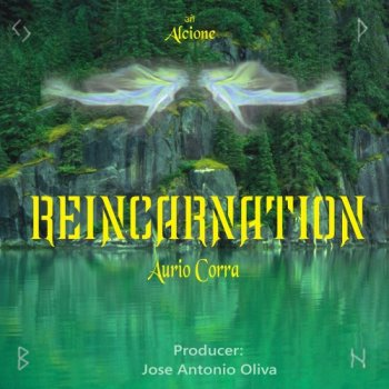 Aurio Corra and Oliva - Reincarnation (2019)