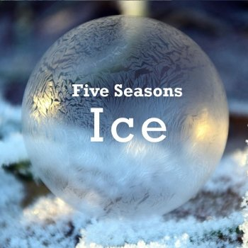 Five Seasons - Ice (2019)