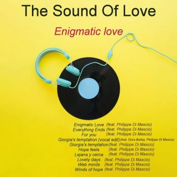The Sound Of Love - Enigmatic love (2018)