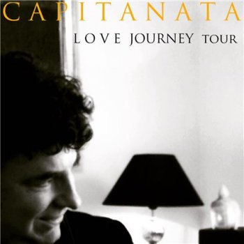 Capitanata - Love Journey Tour (2019)