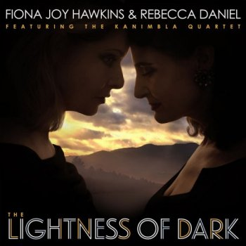 Fiona Joy Hawkins - The Lightness of Dark (2019)