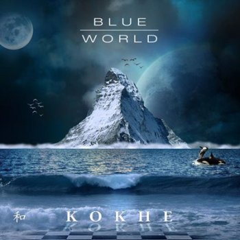 Kokhe - Blue World (2019)