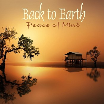 Back to Earth - Peace of Mind (2019)