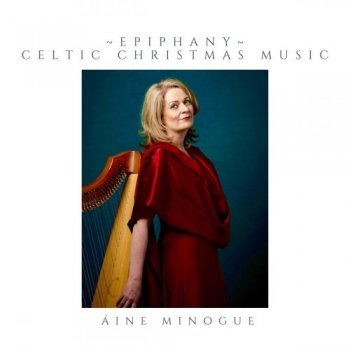 Aine Minogue - Epiphany: Celtic Christmas Music (2019)
