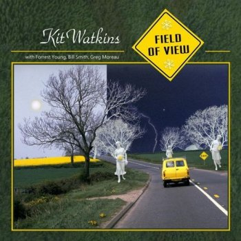 Kit Watkins - Field Of View (2019)