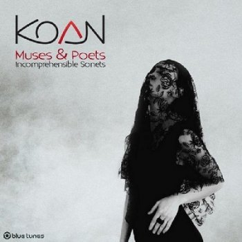 Koan - Muses & Poets: Incomprehensible Sonets (2019)